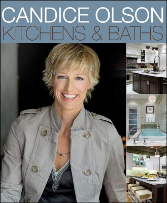 Candice Olson Kitchens and Baths By Olson, Candice